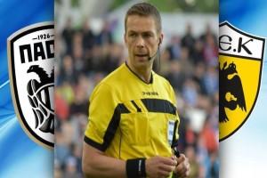 Φινλανδός διαιτητής στο ντέρμπι ΠΑΟΚ - ΑΕΚ!