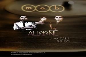 Οι AllOne στο Mob την Παρασκευή 7 Δεκεμβρίου!