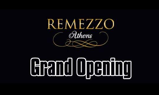 Remezzo Grand Opening
