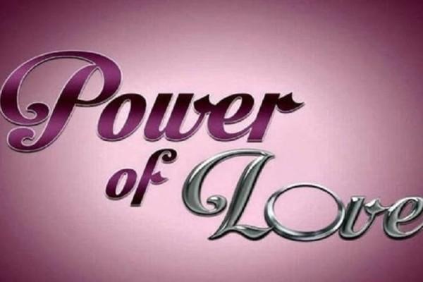 Power of Love: Το ριάλιτι αγάπης επιστρέφει και πάλι! - Πότε κάνει πρεμιέρα: (Video)