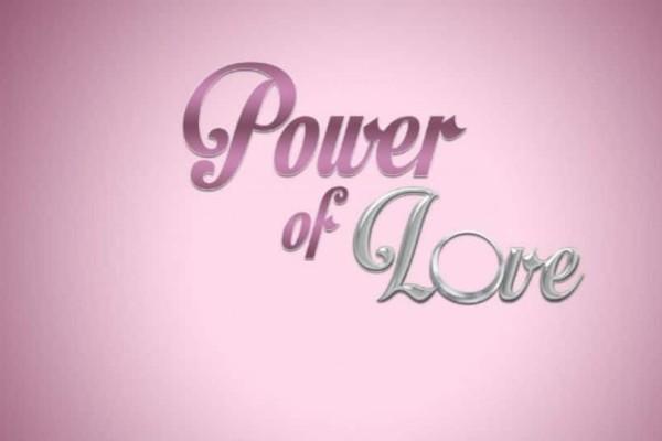 Power of Love: Αυτοί είναι οι δύο αγαπητοί παίκτες της εβδομάδας!