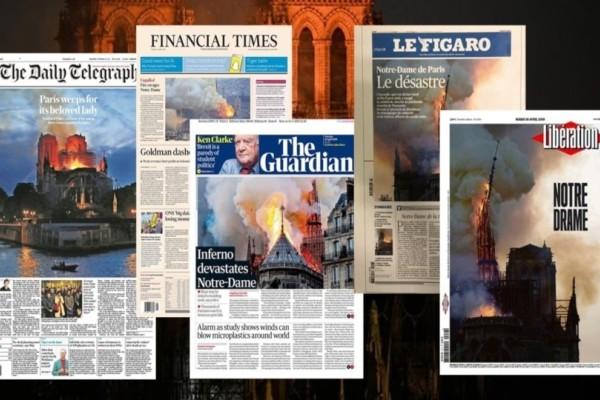 Παναγία των Παρισίων: Τα συγκλονιστικά πρωτοσέλιδα του γαλλικού τύπου!