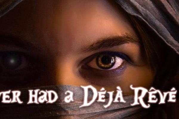 Το ήξερες; Εκτός από το Deja Vu υπάρχει και το Deja Reve...