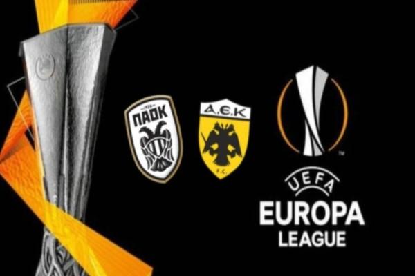 Europa League: Τελειώνει ο εφιάλτης για ΑΕΚ και ΠΑΟΚ!