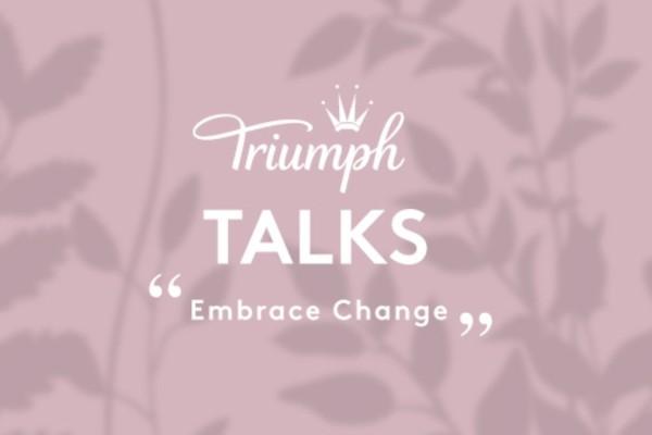 """TRIUMPH Talks """"Embrace Change"""""""