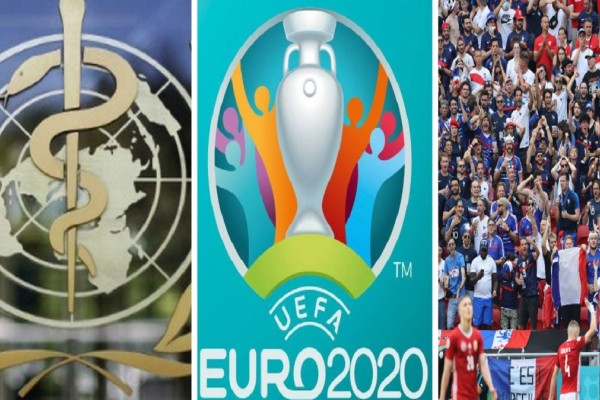 Euro 2020: Βόμβα από τον Παγκόσμιο Οργανισμό Υγείας