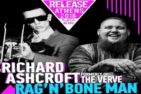 Release Athens 2018: Richard Ashcroft - Rag'n'Bone Man