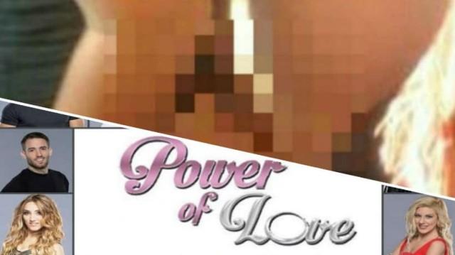 Power of love: Απαγορευμένο υλικό για παίκτρια του ριάλιτι! Φωτογραφίες και βίντεο από ερωτικές συνευρέσεις!
